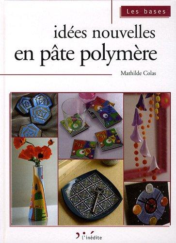 Idées nouvelles en pâte polymère