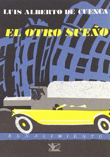 Otro Sue・O. Poesia. (Renacimiento) por Luis Alberto de Cuenca