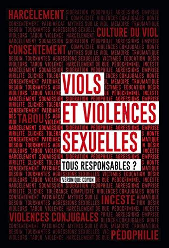Viols et violences sexuelles. Tous responsables ? par Véronique Coyon