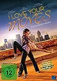 I love your Moves [Edizione: Germania]