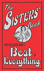 The Sisters' Book: For the Sister Who's Best at Everything (The Best At Everything)