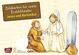 Bildkarten für unser Erzähltheater: Jesus und Bartimäus. Kamishibai Bildkartenset. Entdecken. Erzählen. Begreifen. Kinderbibelgeschichten. (Bibelgeschichten für unser Erzähltheater) - Susanne Brandt