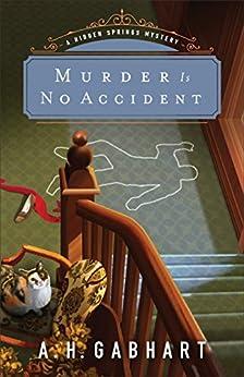 Pagina Descargar Libros Murder Is No Accident (The Hidden Springs Mysteries Book #3) Directa PDF