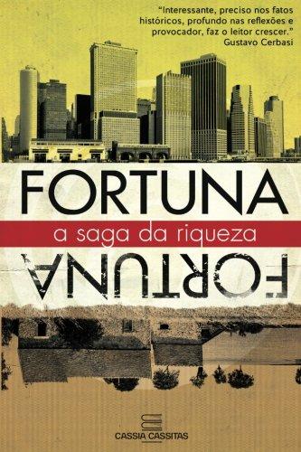 Fortuna A Saga da Riqueza