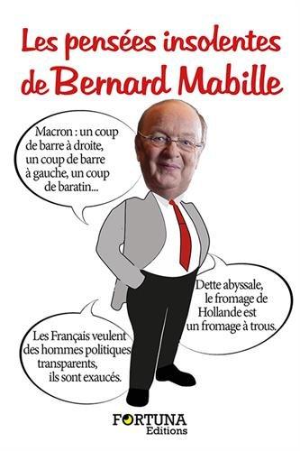 Les pensées insolentes de Bernard Mabille