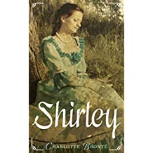 Shirley: (Vollständige deutsche Ausgabe)