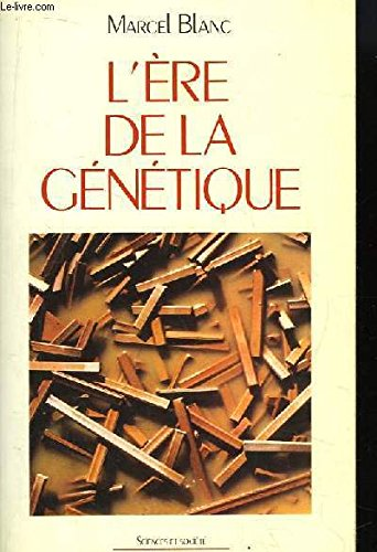 L'ere de la genetique