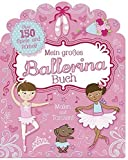 Mein großes Ballerina-Buch