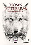 Best romanzi americani - Moses Littlebear Review