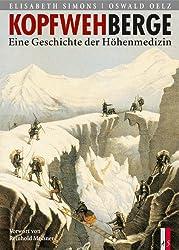 Kopfwehberge: Eine Geschichte der Höhenmedizin