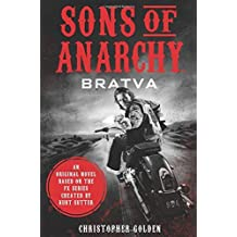 Sons of Anarchy: Bratva by Christopher Golden (2014-11-11)