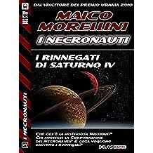I rinnegati di Saturno IV (I Necronauti)