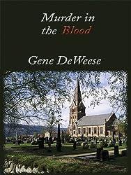 Murder in the Blood by Gene Deweese (2003-10-06)