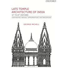 Amazon george michell books late temple architecture of india 15th to 19th centuries continuities revivals appropriations fandeluxe Image collections