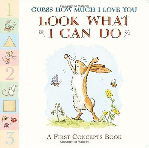 guess-how-much-i-love-you-look-what-i-can-do-a-first-concepts-book-by-sam-mcbratney-2014-02-11