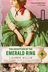 The Deception of the Emerald Ring [ THE DECEPTION OF THE EMERALD RING BY Willig, Lauren ( Author ) Sep-01-2007[ THE DECEPTION OF THE EMERALD RING [ THE DECEPTION OF THE EMERALD RING BY WILLIG, LAUREN ( AUTHOR ) SEP-01-2007 ] By Willig, Lauren ( Author )Sep-01-2007 Paperback
