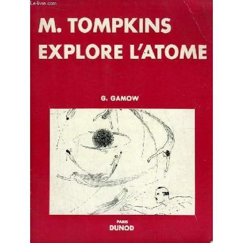 M. Tompkins explore l'atome