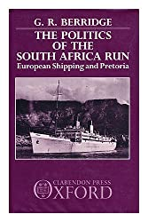 The Politics of the South Africa Run: European Shipping and Pretoria