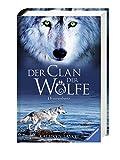 Der Clan der Wölfe, Band1:  Donnerherz