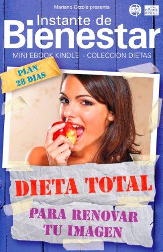 DIETA TOTAL - Para renovar tu imagen (Instante de BIENESTAR - Colección Dietas nº 27)