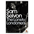The Lonely Londoners (Penguin Modern Classics)