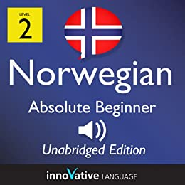 Learn Norwegian - Level 2: Absolute Beginner: Volume 1 (Innovative Language Series - Learn Norwegian from Absolute Beginner to Advanced) by [Language, Innovative]