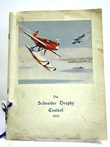 The Schneider Trophy Contest, 1929 -