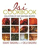 Isi Cookbook: Collection of Easy Nigerian Recipes