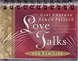Love Talks for Families (Lovetalks Flip Books) by Gary Chapman (2002-01-01)