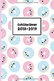 Schülertimer 2018-2019: modischer Timer mit Donut Cover (Schulplaner für Teenager, Band 11)
