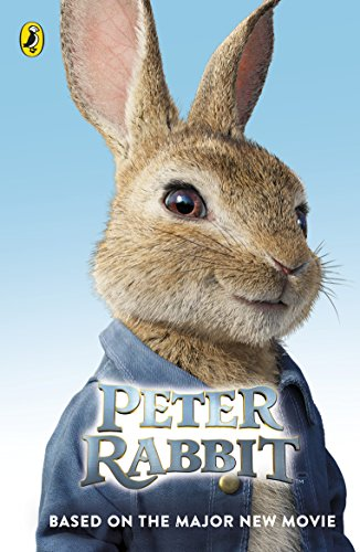 Peter Rabbit: Based on the Major New Movie (English Edition)