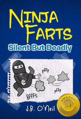 Ninja Farts: Silent But Deadly - A Hilarious Book for Kids ...