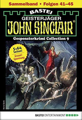 John Sinclair Gespensterkrimi Collection 9 - Horror-Serie: Folgen 41-45 in einem Sammelband (John Sinclair Classics Collection)