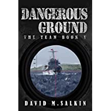 Dangerous Ground: The Team Book Five