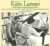 K�bi Laretei spelar musiken till Ingmar Bergmans filmer Dj�vulens �ga, Ansikte mot Ansikte, Viskningar och rop samt H�stsonaten