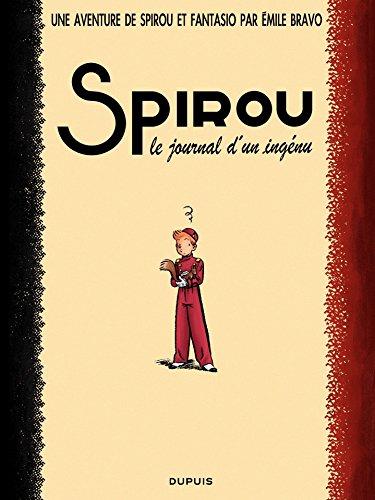 Le Spirou de ... - Tome 4 - Le journal d'un ingénu par Emile Bravo