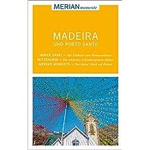MERIAN momente Reiseführer Madeira Porto Santo