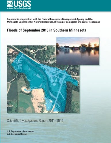 Floods of September 2010 in Southern Minnesota por U.S. Department of the Interior