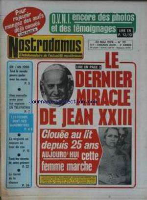 NOSTRADAMUS [No 111] du 23/05/1974 - O.V.N.I. - DES PHOTOS DES TEMOIGNAGES - LE DERNIER MIRACLE DE JEAN XXII - FILOMENA COSSIGA - TOUT LE MONDE PARLERA AVEC LES MORTS EN L'AN 2000 - LA TELEPATHIE - LES PRENOMS. par Collectif