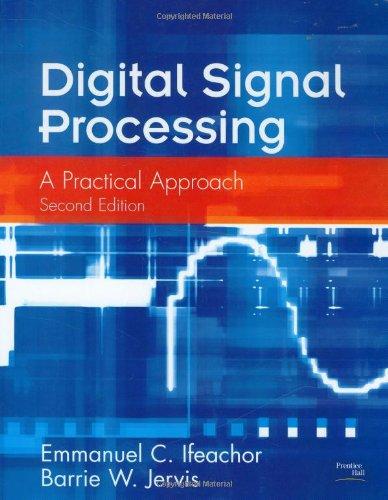 Digital Signal Processing: A Practical Approach por Emmanuel C. Ifeachor