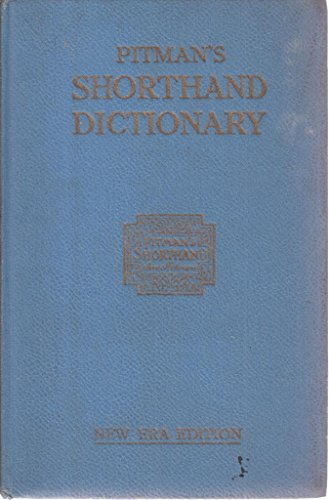Pitman's Shorthand Dictionary New Era Edition