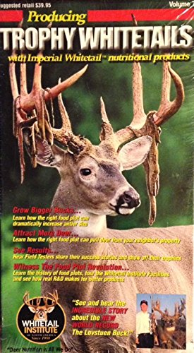 Producing Trophy Whitetails with Imperial Whitetail Nutritional Products - Volume 7 -