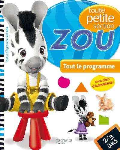 Zou - Toute petite section 2/3 ans par Collectif