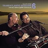 Transatlantic Sessions 6 Vol.3