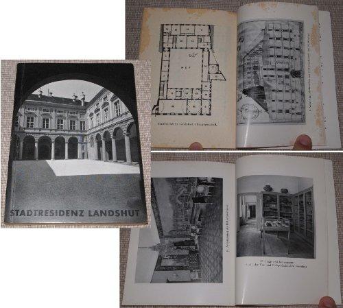 Stadtresidenz Landshut - Mit Stadt und Kreismuseum und Staatlicher Gemäldegalerie - Amtlicher Führer