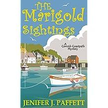 The Marigold Sightings (A Cornish Coastpath Mystery Book 2)