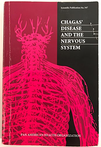 Chagas' Disease and the Nervous System (PAHO Scientific Publications S.) por Pan American Health Organization