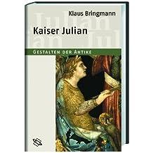 Kaiser Julian.