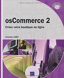 osCommerce 2 - Créez votre boutique en ligne