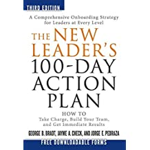 The New Leaders 100-Day Action Plan by George B. Bradt (2015-02-01)